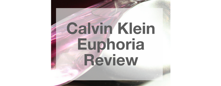 Calvin Klein Euphoria Review