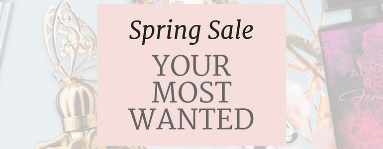 Spring Sale 2017 Your Most Wanted